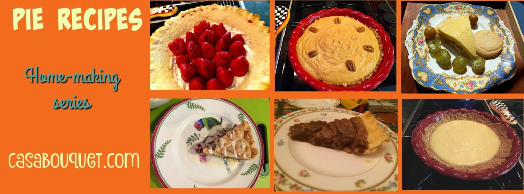 Casa Bouquet pie recipes series.