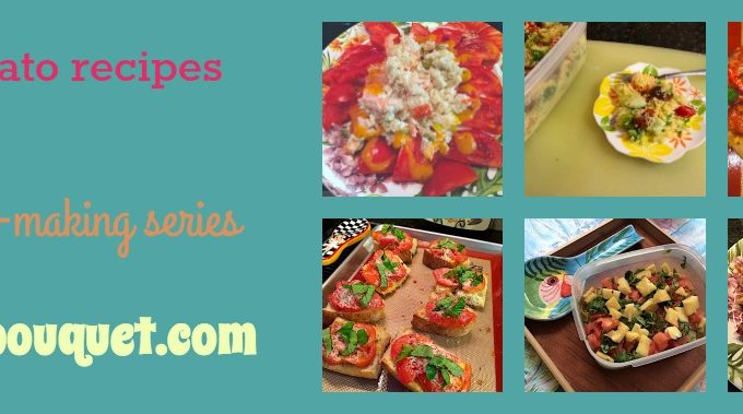 Tomato recipes series