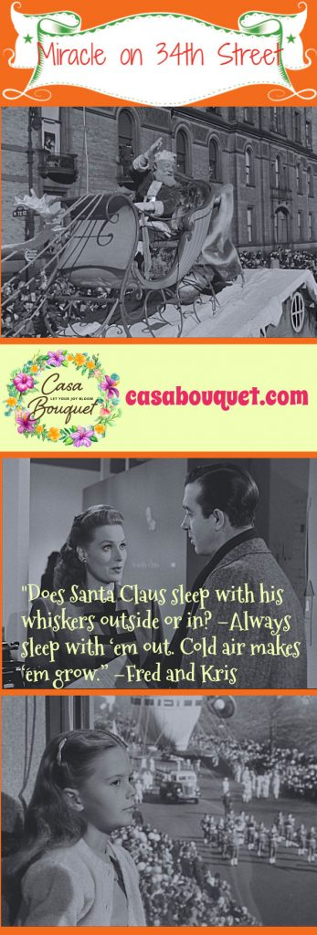 In Miracle on 34th Street (1947) a little girl meets Santa Claus in New York City and he has to prove he really is Santa. A Christmas classic! Lisa's Home Bijou.